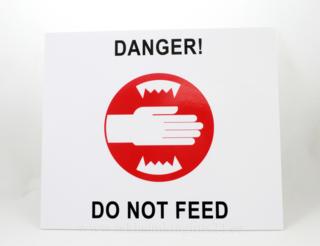 Hoiatussilt - Danger! Do not feed